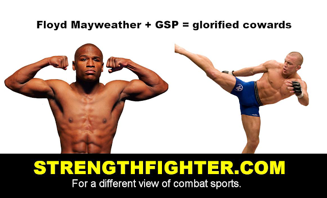 GSP and Floyd Mayweather are glorified cowards