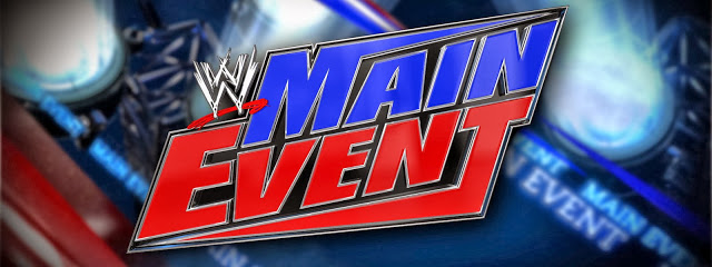 Watch WWE Main Event LIVE or replay on demand