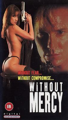 Without Mercy (1995) full movie