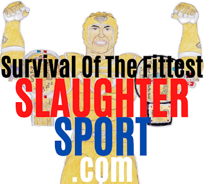 SLAUGHTERSPORT – Survival of the fittest